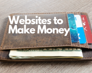 Websites to Make Money