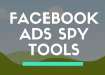 FACEBOOK ADS SPY TOOLS