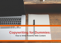 Copywriting for Dummies: How to Write Powerful Web Content