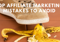 Top Affiliate Marketing Mistakes to Avoid