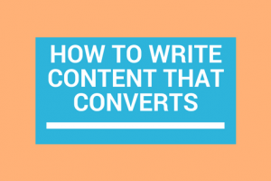 How to Write Content that Converts