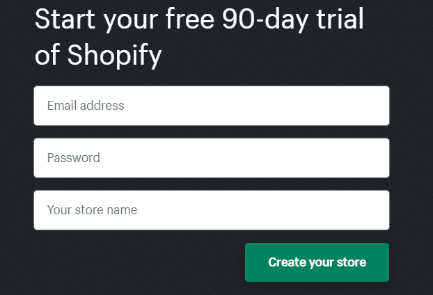 Start your free 90-day trial of Shopify